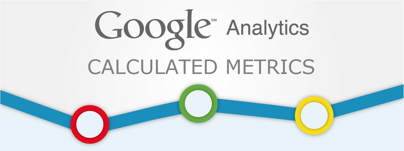 google-analytics-calculated-metrics